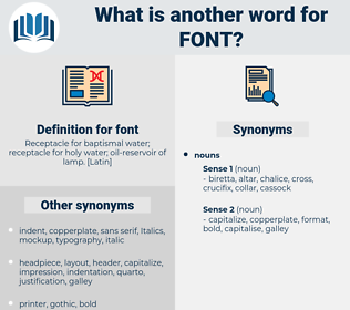 font, synonym font, another word for font, words like font, thesaurus font