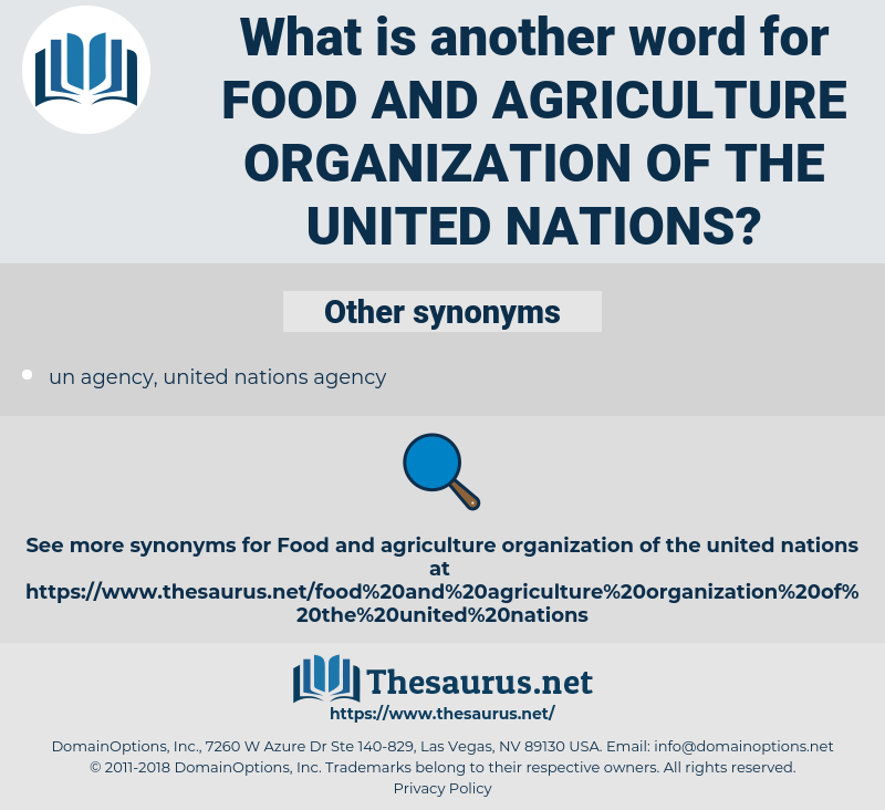food and agriculture organization of the united nations, synonym food and agriculture organization of the united nations, another word for food and agriculture organization of the united nations, words like food and agriculture organization of the united nations, thesaurus food and agriculture organization of the united nations