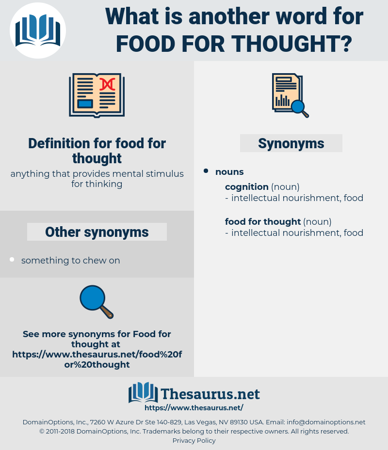 food for thought, synonym food for thought, another word for food for thought, words like food for thought, thesaurus food for thought