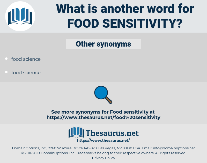 food sensitivity, synonym food sensitivity, another word for food sensitivity, words like food sensitivity, thesaurus food sensitivity