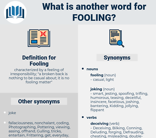 Fooling, synonym Fooling, another word for Fooling, words like Fooling, thesaurus Fooling