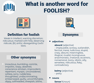foolish, synonym foolish, another word for foolish, words like foolish, thesaurus foolish