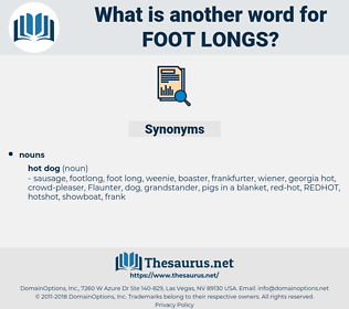 foot longs, synonym foot longs, another word for foot longs, words like foot longs, thesaurus foot longs