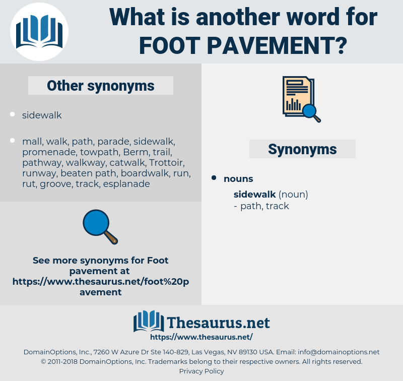 foot pavement, synonym foot pavement, another word for foot pavement, words like foot pavement, thesaurus foot pavement