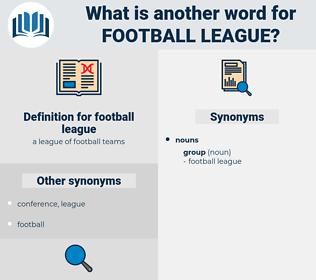 football league, synonym football league, another word for football league, words like football league, thesaurus football league