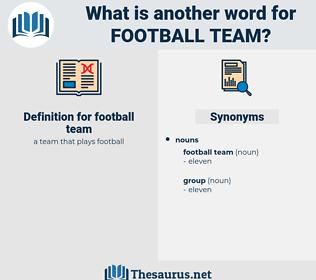 football team, synonym football team, another word for football team, words like football team, thesaurus football team