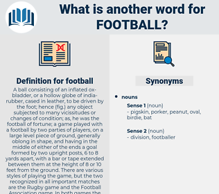 football, synonym football, another word for football, words like football, thesaurus football