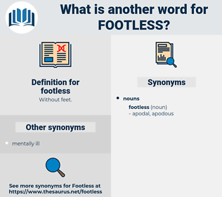 footless, synonym footless, another word for footless, words like footless, thesaurus footless