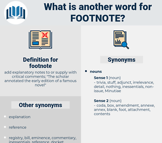 footnote, synonym footnote, another word for footnote, words like footnote, thesaurus footnote