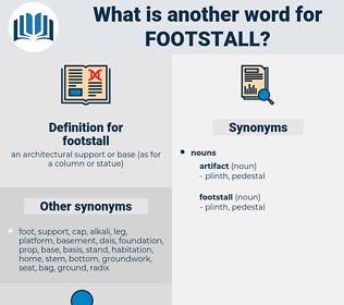 footstall, synonym footstall, another word for footstall, words like footstall, thesaurus footstall