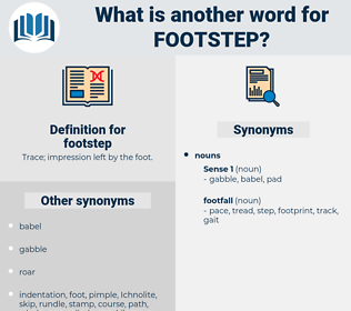 footstep, synonym footstep, another word for footstep, words like footstep, thesaurus footstep