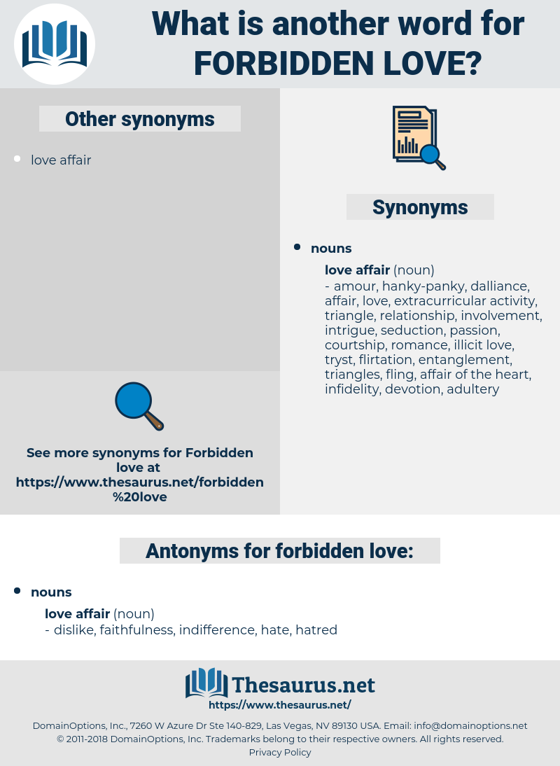 Synonyms for FORBIDDEN LOVE, Antonyms for FORBIDDEN LOVE
