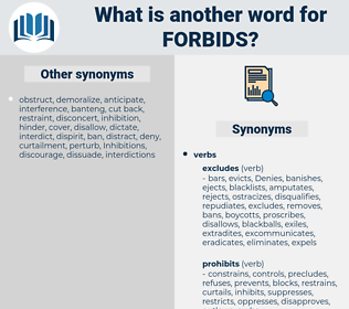 forbids, synonym forbids, another word for forbids, words like forbids, thesaurus forbids