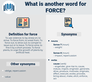 force, synonym force, another word for force, words like force, thesaurus force