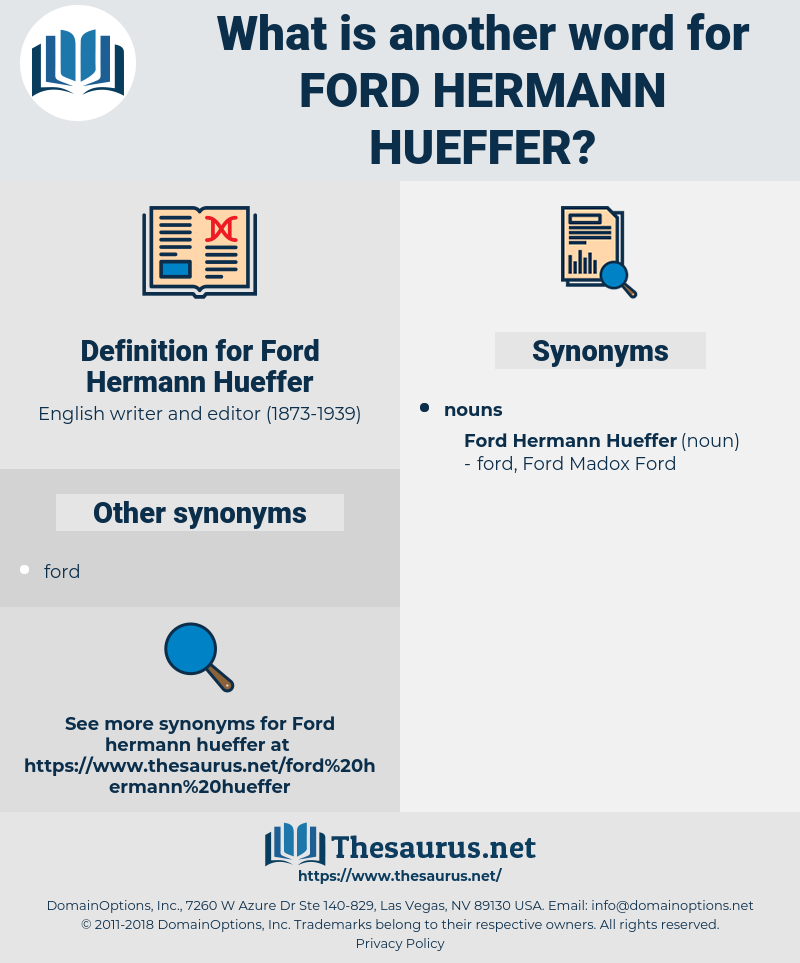 Ford Hermann Hueffer, synonym Ford Hermann Hueffer, another word for Ford Hermann Hueffer, words like Ford Hermann Hueffer, thesaurus Ford Hermann Hueffer