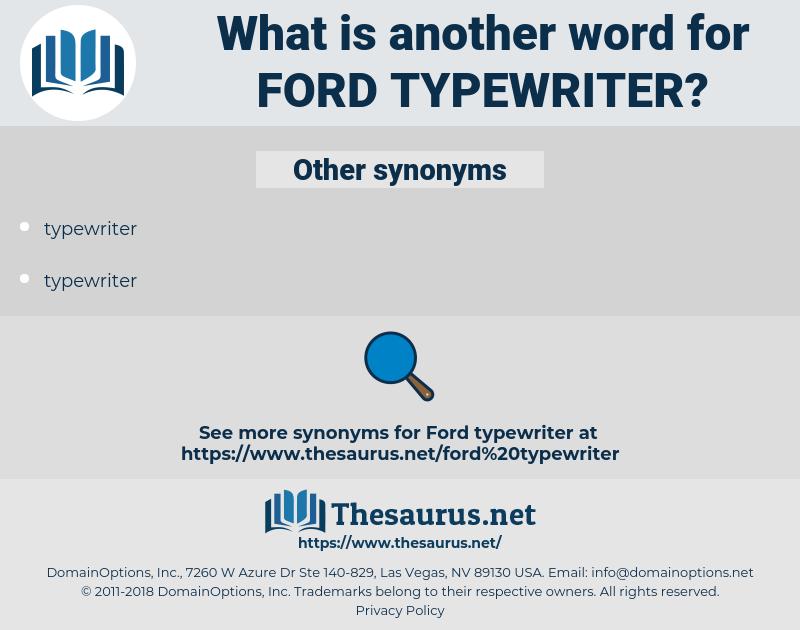 ford typewriter, synonym ford typewriter, another word for ford typewriter, words like ford typewriter, thesaurus ford typewriter