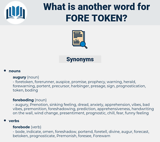 fore token, synonym fore token, another word for fore token, words like fore token, thesaurus fore token