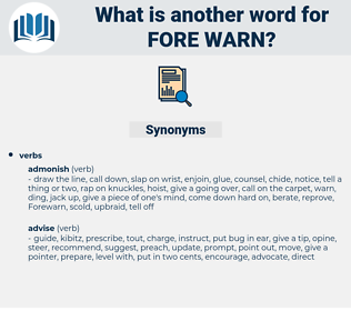 fore-warn, synonym fore-warn, another word for fore-warn, words like fore-warn, thesaurus fore-warn