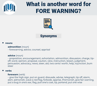 fore-warning, synonym fore-warning, another word for fore-warning, words like fore-warning, thesaurus fore-warning