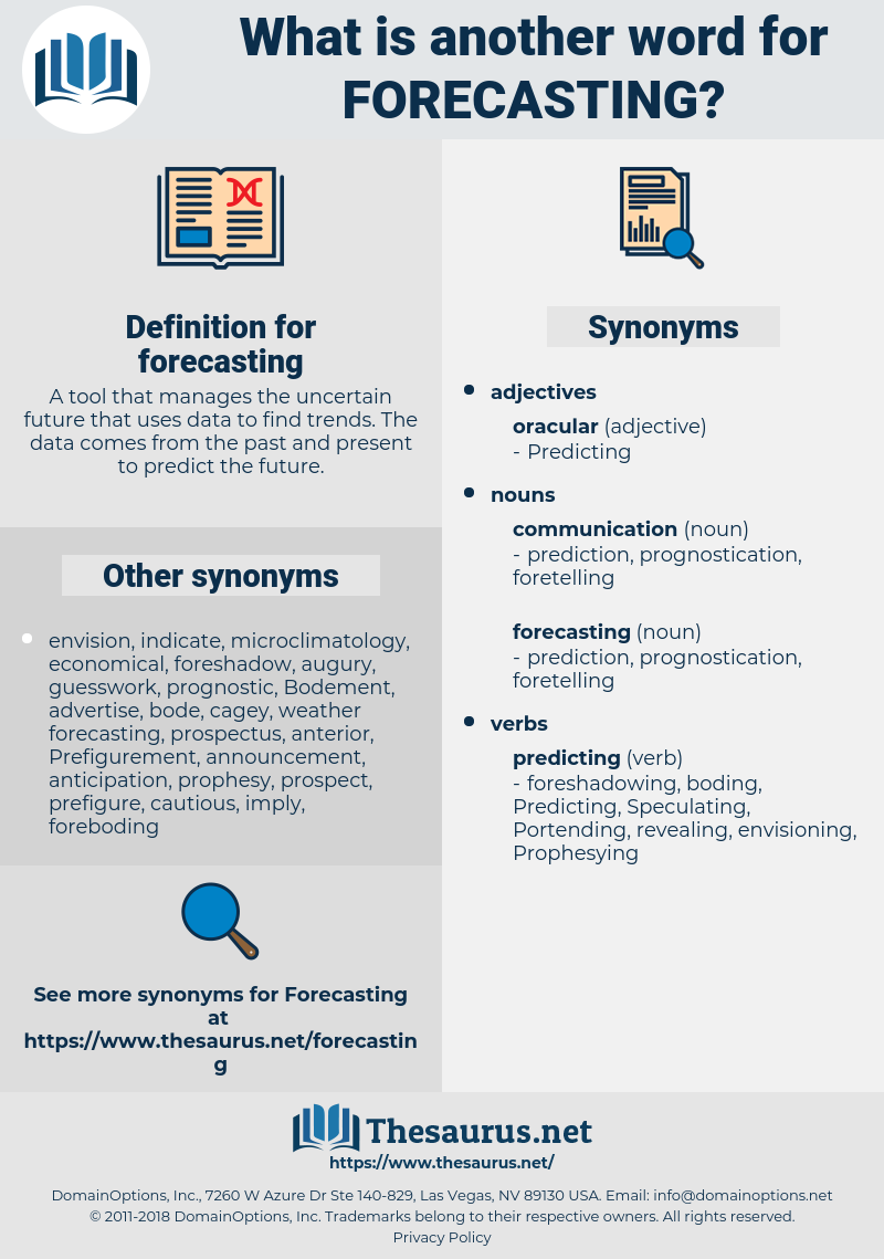 forecasting, synonym forecasting, another word for forecasting, words like forecasting, thesaurus forecasting