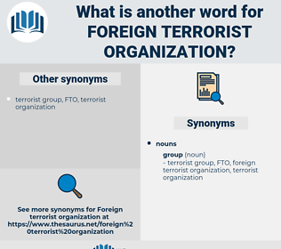 foreign terrorist organization, synonym foreign terrorist organization, another word for foreign terrorist organization, words like foreign terrorist organization, thesaurus foreign terrorist organization