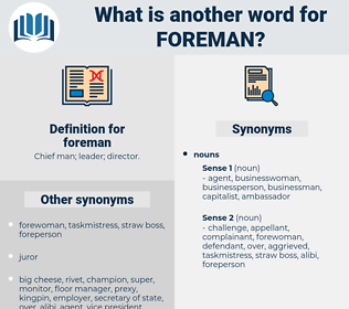 foreman, synonym foreman, another word for foreman, words like foreman, thesaurus foreman