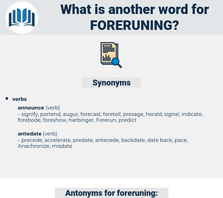 foreruning, synonym foreruning, another word for foreruning, words like foreruning, thesaurus foreruning