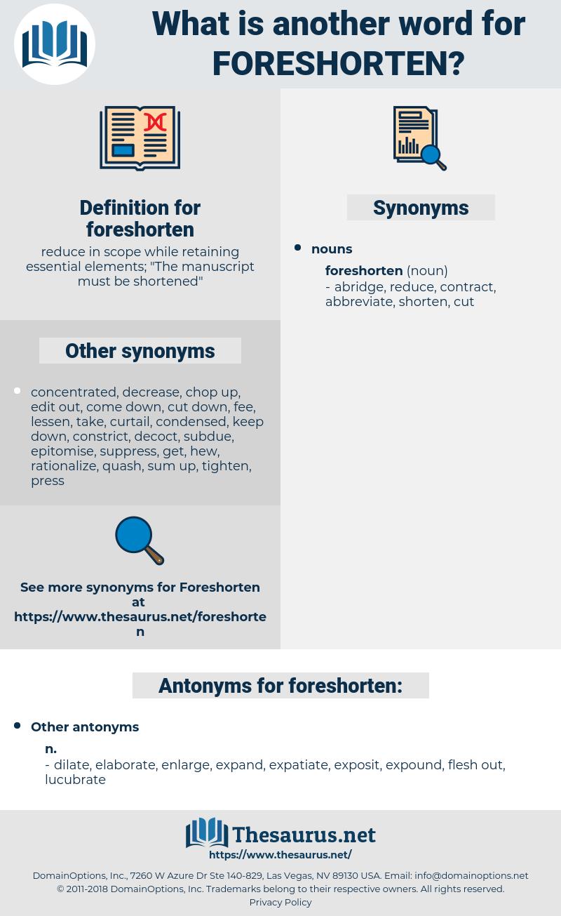 foreshorten, synonym foreshorten, another word for foreshorten, words like foreshorten, thesaurus foreshorten