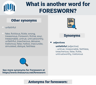 foresworn, synonym foresworn, another word for foresworn, words like foresworn, thesaurus foresworn
