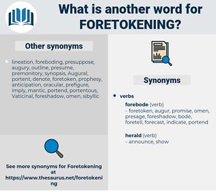 Foretokening, synonym Foretokening, another word for Foretokening, words like Foretokening, thesaurus Foretokening