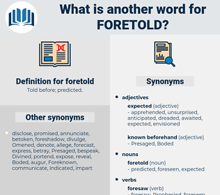 foretold, synonym foretold, another word for foretold, words like foretold, thesaurus foretold