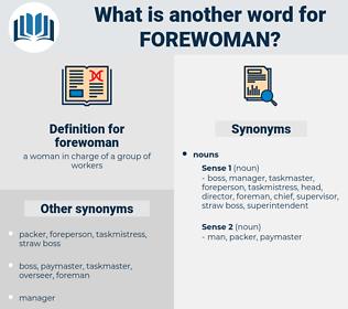 forewoman, synonym forewoman, another word for forewoman, words like forewoman, thesaurus forewoman