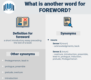 foreword, synonym foreword, another word for foreword, words like foreword, thesaurus foreword