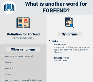 Forfend, synonym Forfend, another word for Forfend, words like Forfend, thesaurus Forfend