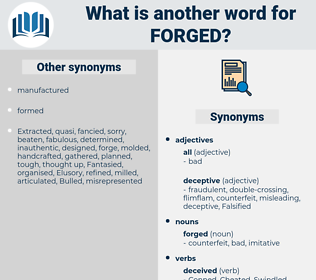 forged, synonym forged, another word for forged, words like forged, thesaurus forged