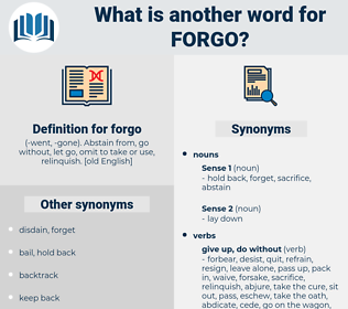 forgo, synonym forgo, another word for forgo, words like forgo, thesaurus forgo
