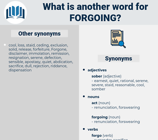 forgoing, synonym forgoing, another word for forgoing, words like forgoing, thesaurus forgoing