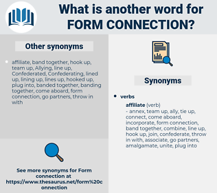 form connection, synonym form connection, another word for form connection, words like form connection, thesaurus form connection
