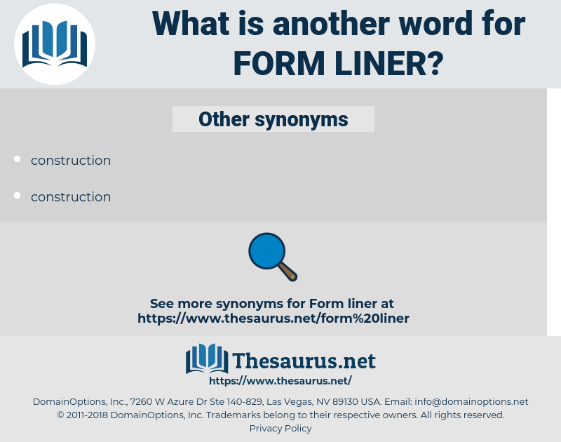 form liner, synonym form liner, another word for form liner, words like form liner, thesaurus form liner