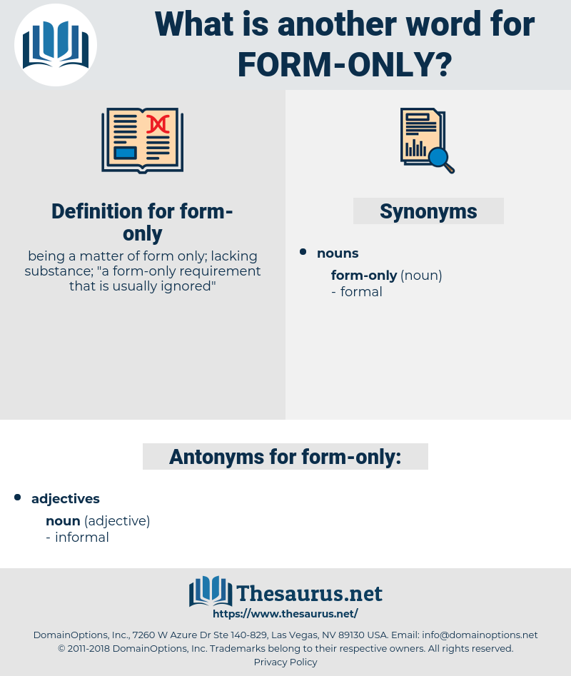 form-only, synonym form-only, another word for form-only, words like form-only, thesaurus form-only