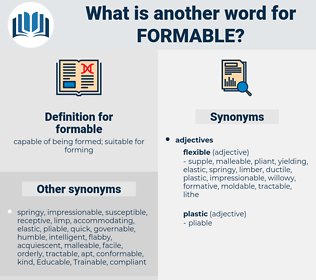 formable, synonym formable, another word for formable, words like formable, thesaurus formable