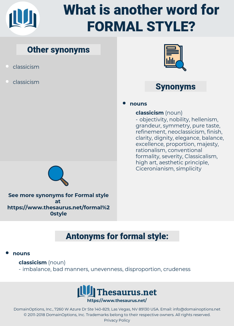 formal style, synonym formal style, another word for formal style, words like formal style, thesaurus formal style