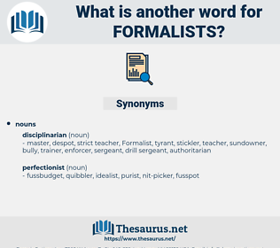 formalists, synonym formalists, another word for formalists, words like formalists, thesaurus formalists