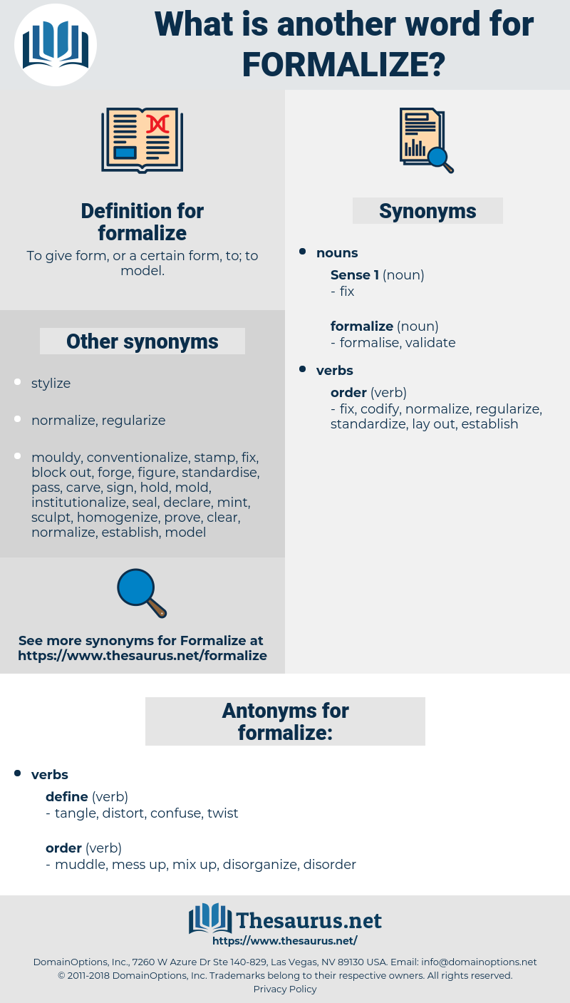 formalize, synonym formalize, another word for formalize, words like formalize, thesaurus formalize