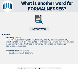 formalnesses, synonym formalnesses, another word for formalnesses, words like formalnesses, thesaurus formalnesses
