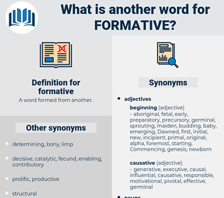 formative, synonym formative, another word for formative, words like formative, thesaurus formative