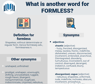 formless, synonym formless, another word for formless, words like formless, thesaurus formless