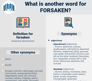 forsaken, synonym forsaken, another word for forsaken, words like forsaken, thesaurus forsaken