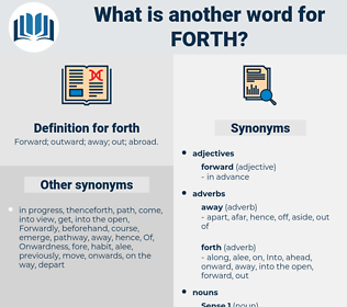 forth, synonym forth, another word for forth, words like forth, thesaurus forth