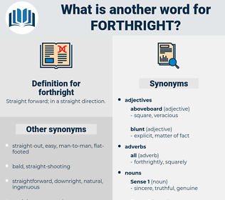 forthright, synonym forthright, another word for forthright, words like forthright, thesaurus forthright